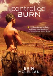Controlled Burn (Farm College, #1) Book by Erin McLellan