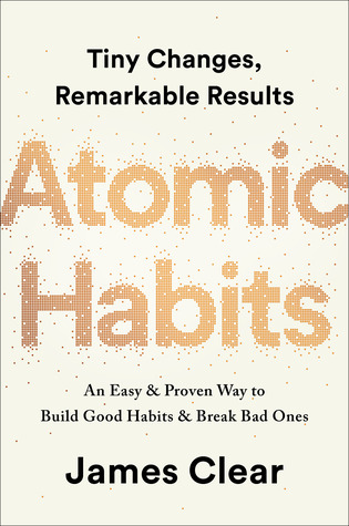 Download Atomic Habits: An Easy & Proven Way to Build Good Habits & Break Bad Ones