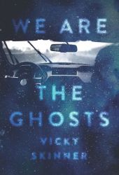 We Are The Ghosts Pdf Book