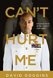 Can't Hurt Me: Master Your Mind and Defy the Odds Book Pdf