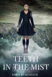 Teeth in the Mist Pdf Book