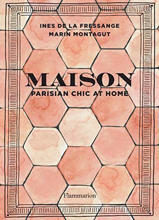 3 år sedan klicka för att komma till webbutiken. Maison Parisian Chic At Home By Ines De La Fressange