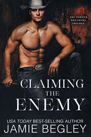 Claiming the Enemy: Dustin (Porter Brothers Trilogy, #3) Book Pdf ePub