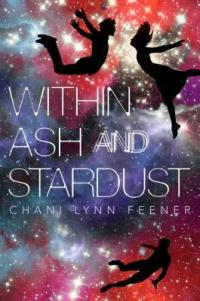 within ash and stardust