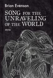 Song for the Unraveling of the World Pdf Book