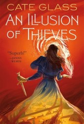 An Illusion of Thieves (Chimera, #1) Pdf Book