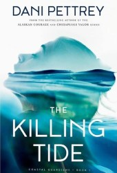 The Killing Tide (Coastal Guardians, #1) Pdf Book