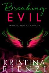 Breaking Evil (Ensouled Series Book 2)