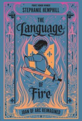 The Language of Fire: Joan of Arc Reimagined Pdf Book