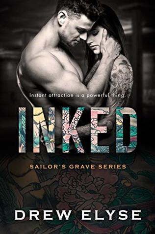 Inked (Sailor's Grave Book 2)