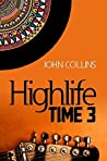 Highlife Time 3