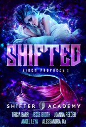 Shifted (Siren Prophecy, #1; Shifter Academy) Book Pdf
