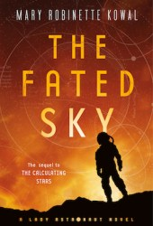 The Fated Sky (Lady Astronaut, #2) Book Pdf