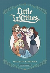 Little Witches: Magic in Concord Pdf Book