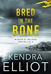 Bred in the Bone (Widow's Island #4) Pdf Book