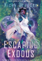 Escaping Exodus Book by Nicky Drayden