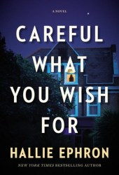 Careful What You Wish For Pdf Book
