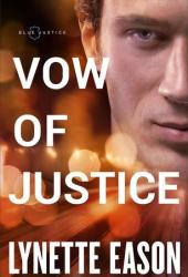 Vow of Justice (Blue Justice, #4) Pdf Book
