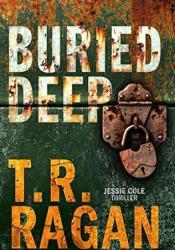 Buried Deep (Jessie Cole, #4) Pdf Book