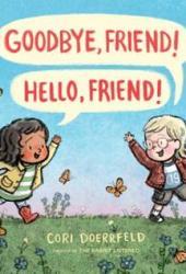 Goodbye, Friend! Hello, Friend! Pdf Book