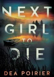Next Girl to Die (The Calderwood Cases, #1) Pdf Book