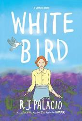 White Bird: A Wonder Story Book Pdf