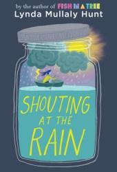 Shouting at the Rain Pdf Book
