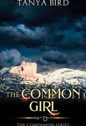 The Common Girl: An epic love story