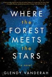 Where the Forest Meets the Stars Book Pdf
