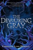 The Devouring Gray (The Devouring Gray #1)