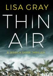 Thin Air (Jessica Shaw #1) Pdf Book