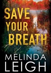 Save Your Breath (Morgan Dane #6) Pdf Book