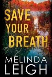 Save Your Breath (Morgan Dane #6) Book Pdf
