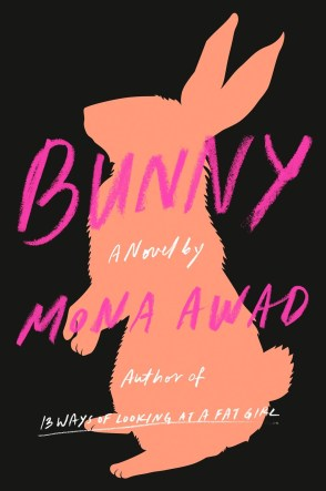 Bunny by Mona Awad book cover