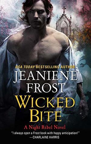 Wicked Bite (Night Rebel, #2)