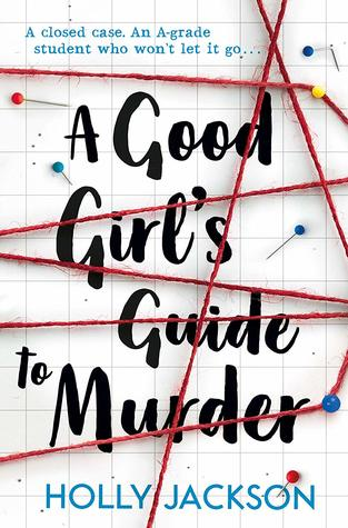 """Cover of """"A Good Girl's Guide To Murder"""" by Holly Jackson"""
