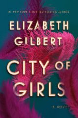 Cover of City of Girls, featuring pink feathers in the background.
