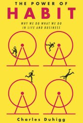 The Power of Habit: Why We Do What We Do in Life and Business Pdf Book