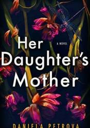 Her Daughter's Mother Pdf Book