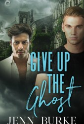 Give Up the Ghost (Not Dead Yet #2) Pdf Book
