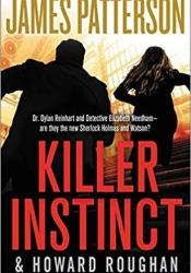 Killer Instinct (Instinct #2) Book by James Patterson