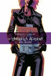 The Umbrella Academy, Vol. 3: Hotel Oblivion (The Umbrella Academy, #3) Pdf Book