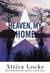 Heaven, My Home (Highway 59 #2) Pdf Book