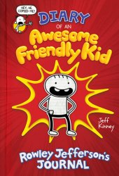 Diary of an Awesome Friendly Kid: Rowley Jefferson's Journal Book Pdf