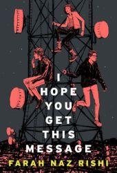 I Hope You Get This Message Pdf Book