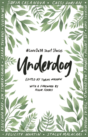 #LoveOzYA Anthologies: Kindred and Underdog