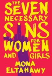 The Seven Necessary Sins for Women and Girls Pdf Book