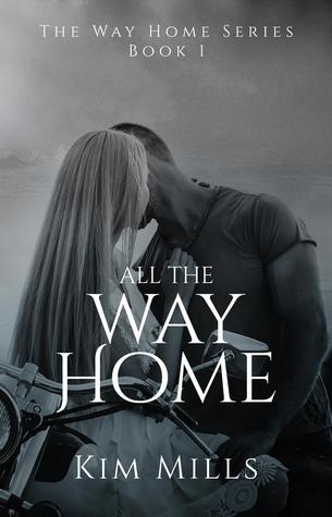 All The Way Home (The Way Home, #1)