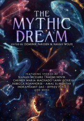 The Mythic Dream Book by Dominik Parisien