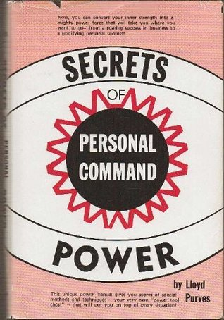 Download Secrets of Personal Command Power